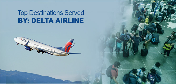 top destinations served by delta airline